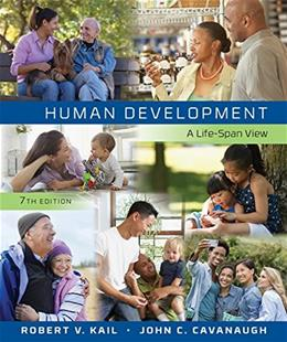 Human Development: A Life Span View, by Kail, 7th Edition 7 PKG 9781305630505