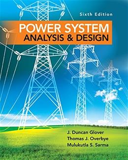 Power System Analysis and Design (Activate Learning with these NEW titles from Engineering!) 6 9781305632134