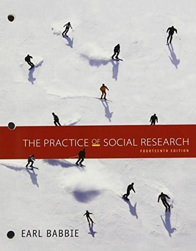 The Practice of Social Research, Loose-leaf Version 14 9781305633582