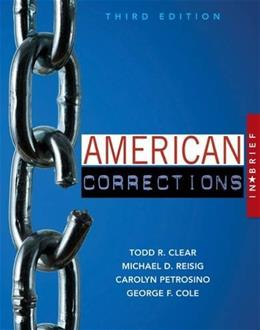 American Corrections in Brief, by Clear, 3rd Edition 9781305633735