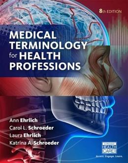 Medical Terminology for Health Professions, Spiral bound Version 8 9781305634350