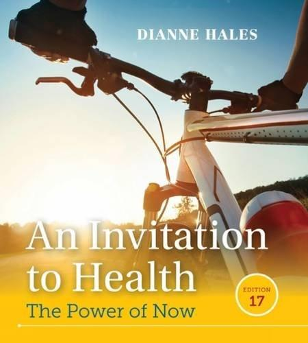Invitation to Health, by Hales, 17th Edition 9781305638006
