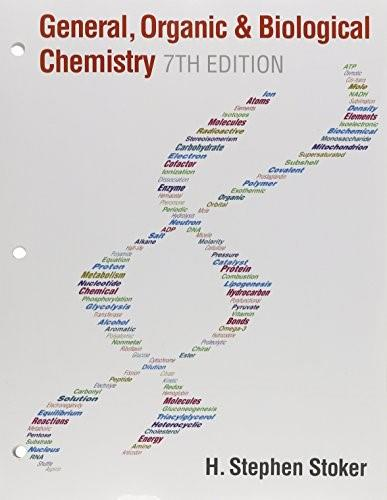 General, Organic, and Biological Chemistry, by Stoker, 7th Edition 9781305638679