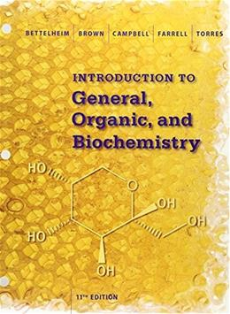 Introduction to General, Organic and Biochemistry, by Bettelheim, 11th Edition 9781305638709
