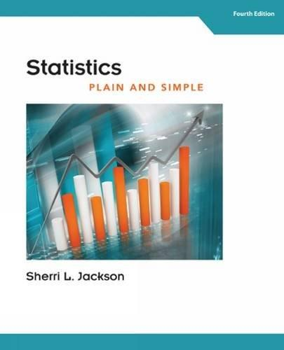 Statistics Plain and Simple, by Jackson, 4th Edition 9781305638907