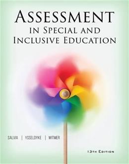 Assessment in Special and Inclusive Education, by Salvia, 13th Edition 9781305642355