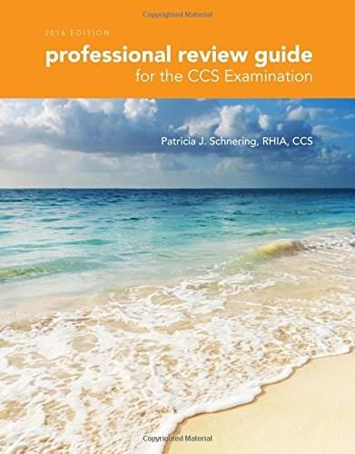 Professional Review Guide for the CCS Examination, by Schnering, 2016 Edition PKG 9781305648579