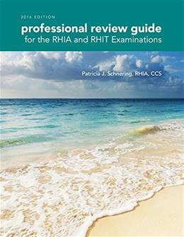 Professional Review Guide for the RHIA and RHIT Examinations, by Schnering PKG 9781305648609