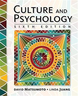 Culture and Psychology, by Matsumoto, 6th Edition 9781305648951