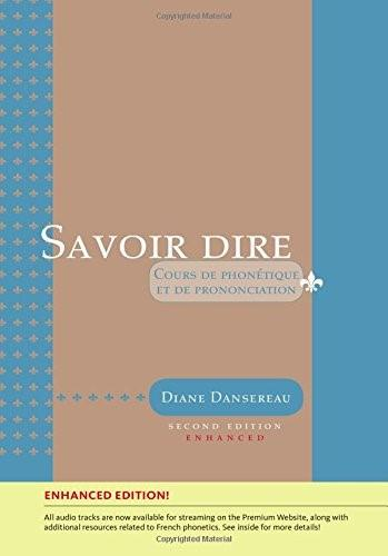 Savoir dire, Enhanced 2nd Edition (with Premium Web Site Printed Access Card) 9781305652590