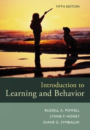 Introduction to Learning and Behavior, by Powell, 5th Edition 9781305652941