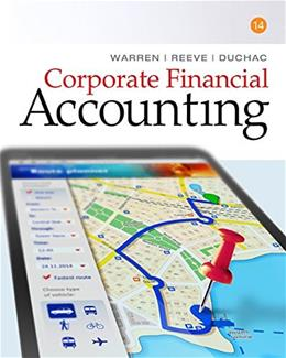 Corporate Financial Accounting, by Warren, 14th Edition 9781305653535