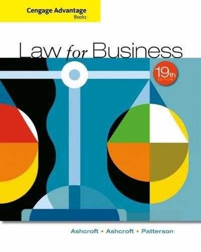 Law for Business, by Ashcroft, 19th Edition 9781305654921