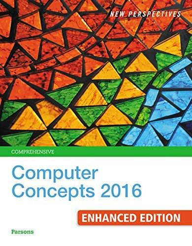 New Perspectives Computer Concepts 2016 Enhanced, Comprehensive, by Parsons, 19th Edition 9781305656284