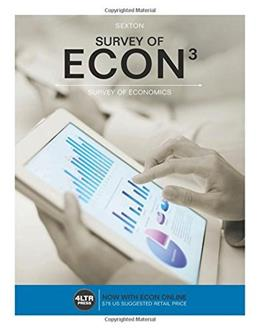 Survey of ECON3, by Sexton, 3rd Edition 9781305657625