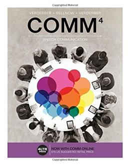 COMM, by Verderber, 4th Edition 4 PKG 9781305659582