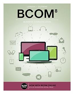 BCOM, by Lehman, 8th Edition 8 PKG 9781305660861