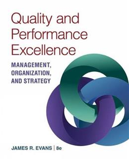 Quality and Performance Excellence, by Evans, 8th Edition 9781305662223