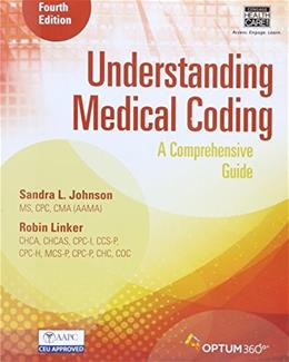 Understanding Medical Coding: A Comprehensive Guide (Book Only) 4 9781305666153
