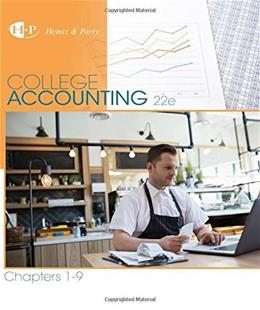 College Accounting, by Heintz, 22nd Edition, Chapters 1-9 9781305666184