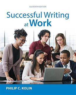 Successful Writing at Work, by Kolin, 11th Edition 9781305667617
