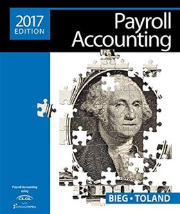 Payroll Accounting 2017, by Bieg, 27th Edition 27 PKG 9781305675124
