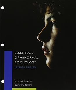 Essentials of Abnormal Psychology, by Durand, 7th Edition 7 PKG 9781305698437