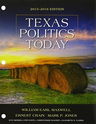 Texas Politics Today, by Maxwell, 2015 - 2016 Edition PKG 9781305701083