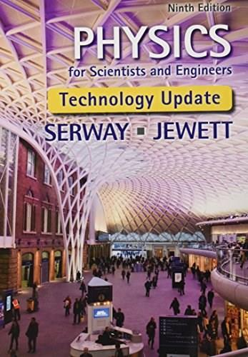 Bundle: Physics for Scientists and Engineers, Technology Update, 9th + Enhanced WebAssign Printed Access Card for Physics, Multi-Term Courses 9781305714892