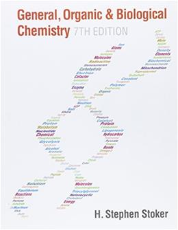 General, Organic, and Biological Chemistry, by Stoker, 7th Edition 7 PKG 9781305717534
