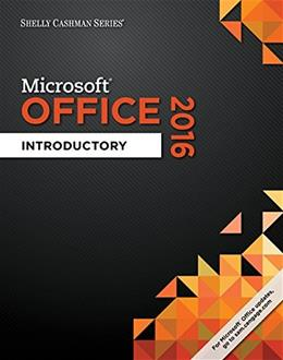 Shelly Cashman Series Microsoft Office 365 & Office 2016: Introductory 9781305870017