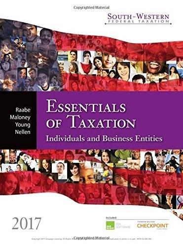 South-western Federal Taxation 2017: Essentials of Taxation: Individuals and Business Entities, by Raabe 9781305874824