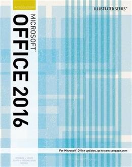 Illustrated Microsoft Office 365 and Office 2016: Introductory, by Beskeen, 3rd Edition 9781305876033