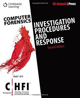 Computer Forensics: Investigation Procedures and Response, by EC-Council, 2nd Edition 9781305883475