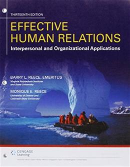 Bundle: Effective Human Relations: Interpersonal And Organizational Applications, Loose-Leaf Version, 13th + MindTap Management, 1 term (6 months) Printed Access Card 9781305937130