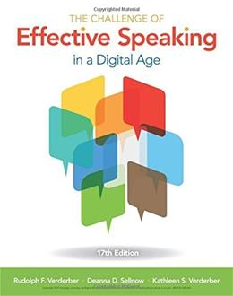Challenge of Effective Speaking, by Verderber, 17th Edition 9781305948198