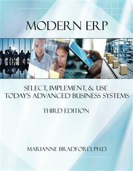 Modern ERP: Select, Implement, and Use Todays Advanced Business Systems, by Bradford 9781312665989
