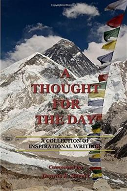 A Thought for the Day: A Collection of Inspirational Writings 9781312981126