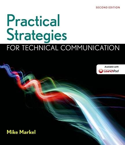 Practical Strategies for Technical Communication, by Markel, 2nd Edition 9781319003364