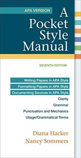 Pocket Style Manual, APA Version, by Hacker, 7th Edition 9781319011130