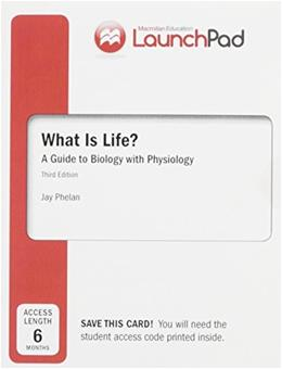 LaunchPad for What is Life? A Guide to Biology with Physiology (Six Month Access) Third Edit 9781319011543