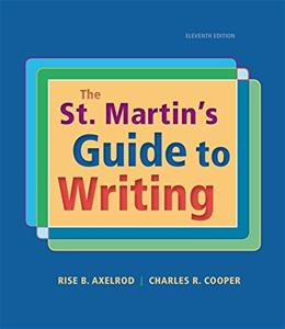 St. Martins Guide to Writing, by Alexrod, 11th Edition 9781319016036