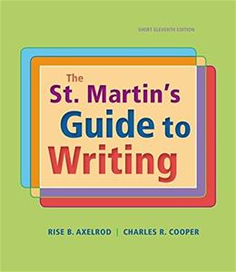 St. Martins Guide to Writing, Short Version 11 9781319016067
