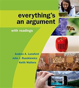 High School Version for Everythings an Argument with Readings Seventh Ed 9781319016326