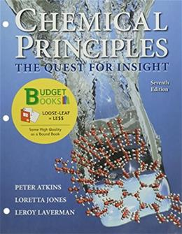 Chemical Principles, by Atkins, 7th Edition 9781319016821