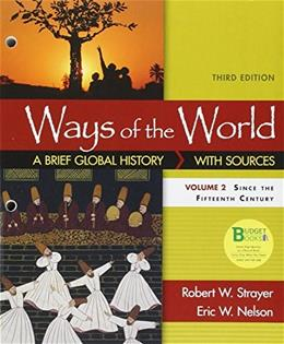 Loose-leaf Version for Ways of the World: A Brief Global History with Sources, Volume II 3 9781319018450