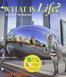 Loose-leaf Version for What is Life? A Guide to Biology 3e & LaunchPad for Phelans What is Life? (Six Month Access) 3e Third Edit 9781319022471