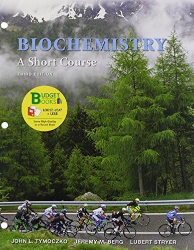 Loose-leaf Version for Biochemistry: A Short Course 3e & LaunchPad (Six Month Access) Third Edit 9781319035723