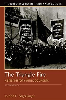 Triangle Fire: A Brief History with Documents, by Argersinger, 2nd Edition 9781319048853