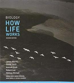Biology: How Life Works, by Morris, 2nd Edition, Volume 2 9781319048884